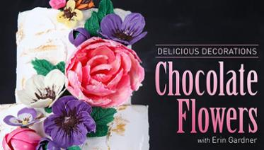 Delicious Decorating Chocolate Flowers