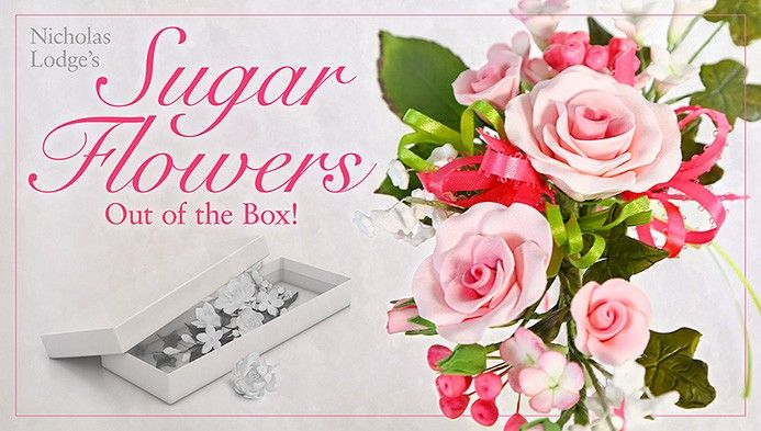 Sugar Flowers Out of the Box!